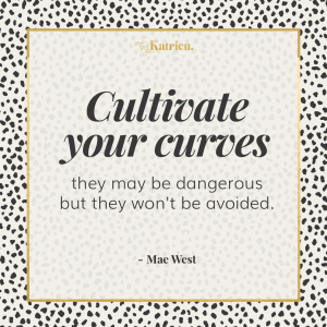 Cultivate your curves